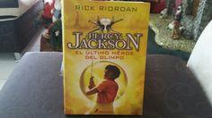 """""""Percy Jackson: El Último héroe del olimpo"""" escrito por Rick Riordan."""