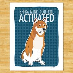 Shiba Inu Art Print  Shiba Mind Control Activated  by PopDoggie, $12.49