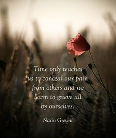 Time only teaches us ...