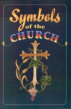 Symbols of the Church, Paperback Church Reference Book via The Corner Stone Cowboy 2. Click on the image to see more!