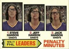 The Hanson Brothers novelty hockey card. Hard to believe 2017 marks the anniversary of Slap Shot and the Charlestown Chiefs. Hockey Rules, Flyers Hockey, Hockey Cards, Football Cards, Hockey Logos, Hockey Players, Hanson Brothers, Slap Shot, Hockey Pictures