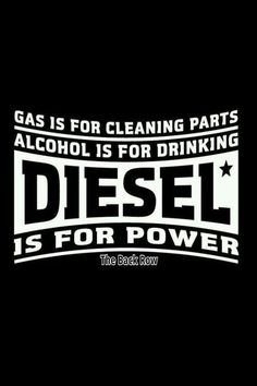 """Gas Is For Washing.Diesel Power"" T Shirt or Hoody — Diesel Tees Cummins Turbo Diesel, Ford Diesel, Powerstroke Diesel, Dodge Cummins, Dodge Trucks, Lifted Trucks, Big Trucks, Truck Quotes, Truck Memes"