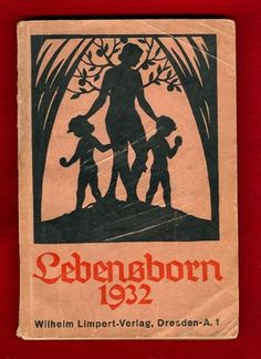 Tumblr: Lebensborn Program Pics
