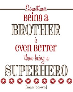 superhero-brother-quotes.jpg (500×625)