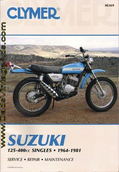 Clymer Motorcycle Repair Manual – Suzuki 125-400cc Singles 1964-1981