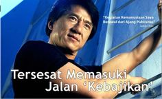 Jackie Chan : Tersesat Memasuki Jalan Kebajikan