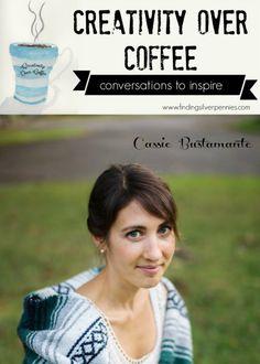 Creativity Over Coffee Cassie Bustamante