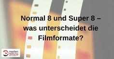 Normal 8 und Super 8 – was unterscheidet die Filmformate?