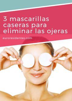 3 Mascarillas caseras para eliminar las ojeras Tips Belleza, Natural Cosmetics, Beauty Hacks, Beauty Tips, Make Up, Skin Care, Face, Masks, Spa