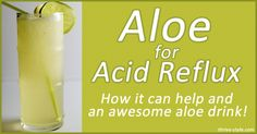 An explanation for why aloe is a superfood, assists digestion, cures acid reflux, and promotes nutrient absorption...Plus a great drink recipe!