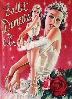 """1949 """"Ballet Dancers to Color"""" Coloring Book illustrated by Victor Kalin Vintage Ballerina, Vintage Dance, Ballerina Art, Vintage Coloring Books, Coloring Book Pages, Animal Antics, Painted Books, Vintage Paper Dolls, Ballet Dancers"""