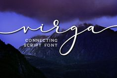 Virga - connecting script font by missy.meyer on @creativemarket
