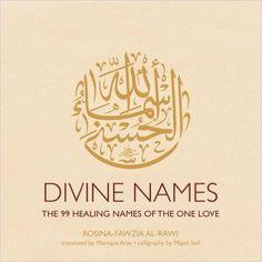 Divine Names: Rosina-Fawzia Al-Rawi: 9781566569873: Books - Amazon.ca