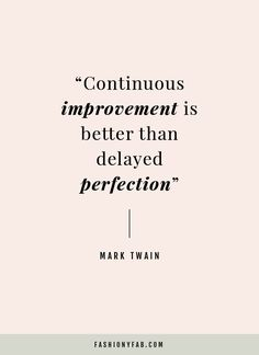 Why Improvement is More Important than Perfection.quote, inspirational quote, motivation, motivational quote, quotes to live by, positive quote, #quote, #inspiration, #inspirationalquote, #motivation