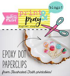 hybrid tutorial by Elaine Davis creating epoxy clips from Illustrated Faith printables