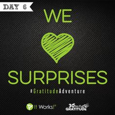 Today we are grateful for surprises! Are YOU ready for a surprise?! Stay tuned! #GratitudeAdventure