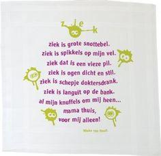 Ziek - Mieke van Hooft Kids Corner, Beautiful Words, Diy For Kids, Cool Words, Literacy, Verses, Friends Forever, 1, Messages