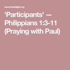 'Participants' — Philippians 1:3-11 (Praying with Paul)