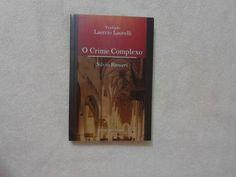O crime complexo / Silvio Ranieri ; tradução, Laercio Laurelli