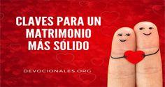 Claves Para Un Matrimonio Más Sólido † Biblia Cristianos