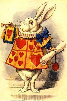 """ The White Rabbit blew three blasts on the trumpet, - "" Lewis Carroll, Alice's Adventures in Wonderland, illus. John Tenniel (London: Macmillan, 1928 [1865])."