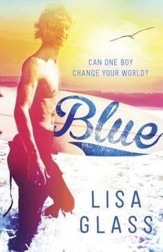 Blue (Blue #1) by Lisa Glass