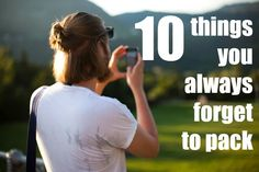 10 items you always forget to pack