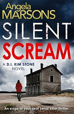 Silent Scream: An edge of your seat serial killer thriller (Detective Kim Stone crime thriller series Book 1) by Angela Marsons, http://www.amazon.co.uk/dp/B00S5K0CAU/ref=cm_sw_r_pi_dp_ydF2ub1BQR4NC