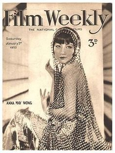 Film Weekly Magazine Cover with Anna May Wong, 1932.