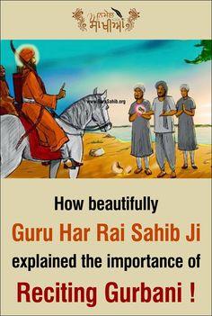 #AnmolSakhiya  How beautifully Guru Har Rai Sahib Ji explained the importance of Reciting Gurbani   Read More http://barusahib.org/…/how-beautifully-guru-har-rai-sahib-…/  Dhan Sikhi!