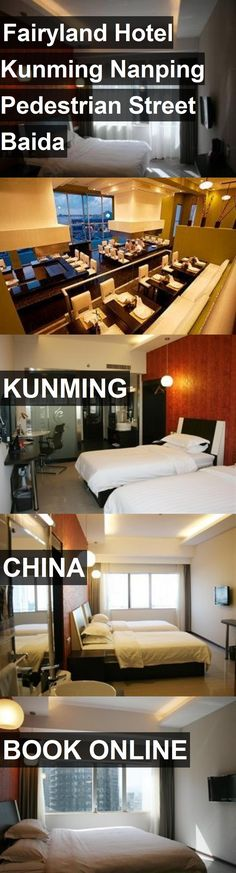 Hotel Fairyland Hotel Kunming Nanping Pedestrian Street Baida in Kunming, China. For more information, photos, reviews and best prices please follow the link. #China #Kunming #FairylandHotelKunmingNanpingPedestrianStreetBaida #hotel #travel #vacation