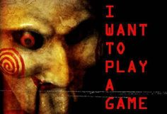 Jigsaw Saw Quotes i Want to Play a Game images                                                                                                                                                                                 Más