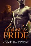 Free Kindle Book -  [Romance][Free] ROMANCE: Lion's Pride (BBW Alpha Lion Shapeshifter) (Fantasy Paranormal Contemporary Mystery Suspense Shifter Suspense Romance, Collections & Anthologies)