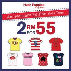 Hush Puppies Apparel Anniversary Edition Kids Tees Promotion