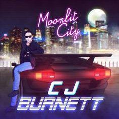 CJ Burnett - Moonlit City (2017)