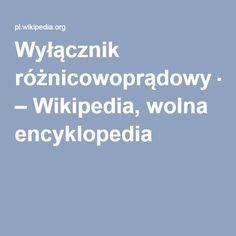 Wyłącznik różnicowoprądowy – Wikipedia, wolna encyklopedia