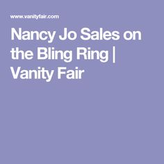 Nancy Jo Sales on the Bling Ring | Vanity Fair