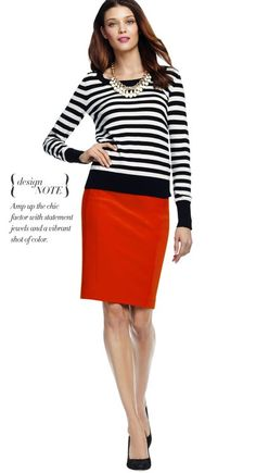 I always wondered what do do with my red pencil skirt. I have a black and white top too. Perfect idea