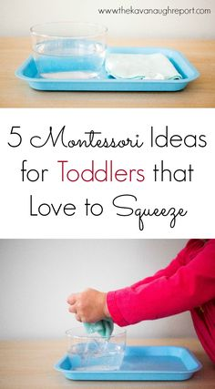 Montessori trays for 2-year-olds who love to squeeze. Montessori pre-writing activity.