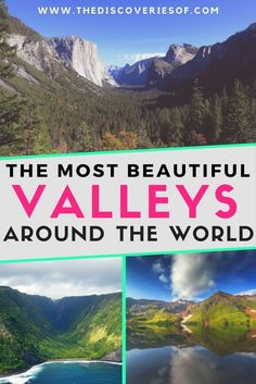Looking for beautiful places to fuel your wanderlust? We've chosen the 10 most beautiful valleys for your bucket lists. Start planning to visit them now. Read the full guide. Wanderlust I Adventure I Dreams I Beautiful Places To Visit #travel #wanderlust