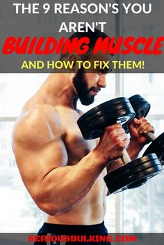 Bodybuilding Read about the 9 reasons you aren't building muscle. How to fix them to build muscle fast today! Muscle building tips. How To Grow Muscle, Build Muscle Fast, Muscle Mass, Gain Muscle, Muscle Body, Fitness Tips For Men, Muscle Building Workouts, Muscle Fitness, Men's Fitness