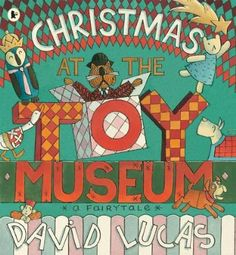 Christmas at the Toy Museum: Amazon.co.uk: David Lucas: Books