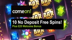 #ComeOnCasino welcomes you to get £ 25 extra #bonus and 10 free spins once you make the first deposit after signing up.  The £25 welcome bonus can be wagered at our casino provided all the requirements are met. ComeOn casino shop has a variety of #freeSpins, reload deposit bonuses as well as free money bonuses. Don't just sit there and let this #great opportunity pass you!