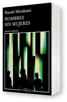 Comienzo libro nº 28: Haruki Murakami : Hombres sin mujeres Haruki Murakami, Books, Man Women, Men, Women, Author, Libros, Book, Book Illustrations