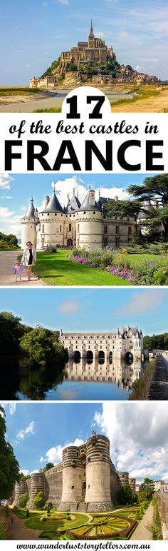17 of the best castles in France! Make sure to include at least some of these into your France Travel Itinerary! Click to see the list! #France #FranceVacation #Castles