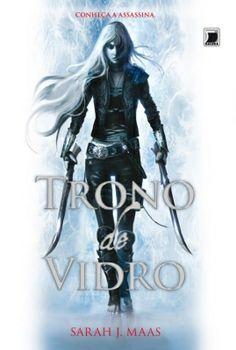 Trono de Vidro – Throne of Glass - Sarah J. Maas