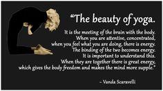 """Vanda Scaravelli, Yoga Quote: """"The beauty of yoga. It is the meeting of the brain with the body. When you are attentive, concentrated, when you feel what you are doing, there is energy. The binding of the two becomes energy. It is important to understand Become A Yoga Instructor, Yoga World, Yoga Journal, Iyengar Yoga, Morning Yoga, Yoga Quotes, Yoga Routine, Yoga Lifestyle, Yoga Everyday"""