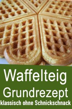 Basic waffle dough recipe - very classic with no frills. Simple waffle dough for 8 waffles (heart waffles). Easy Vanilla Cake Recipe, Easy Cake Recipes, Baby Food Recipes, Dessert Recipes, Easy Summer Dinners, Quick Easy Meals, Waffles, A Food, Food And Drink