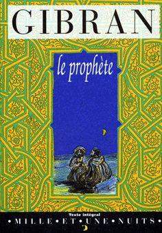 KHALIL GIBRAN - Le Prophète - Spiritualité & Religion - LIVRES - Renaud-Bray.com - Ma librairie coup de coeur