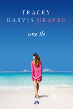 Une île - Tracey Garvis Graves